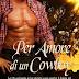 """Uscita romance: PER AMORE DI UN COWBOY"""" di Sandy Sullivan"""