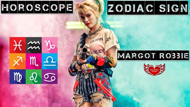 Margot Robbie Zodiac Birthday Horoscope Birth Charts Kundali Analysis