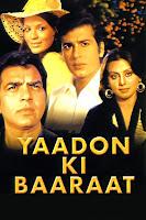 Yaadon Ki Baaraat 1973 Hindi 720p HDRip