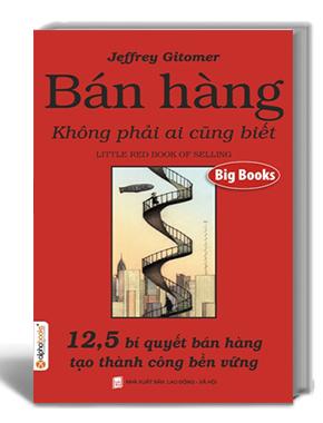 The Little Red Book of Selling- Bán hàng không phải ai cũng biết