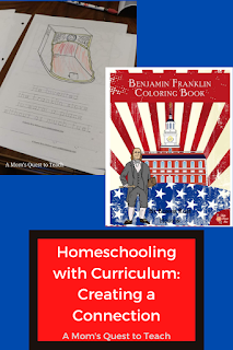 text: Homeschooling with Curriculum: Creating a Connection; A Mom's Quest to Teach; cover of Benjamin Franklin Coloring Book; image of Franklin Stove