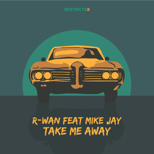 "R-Wan Releases Sultry New Track ""Take Me Away"" ft. Mike Jay"