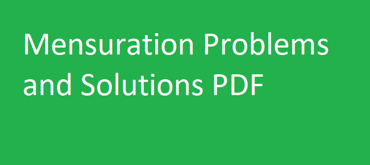 Mensuration Problems and Solutions PDF Download