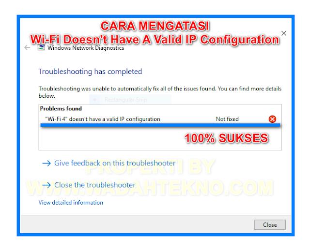 Cara Mudah Mengatasi Wi-Fi Doesn't Have A Valid IP Configuration