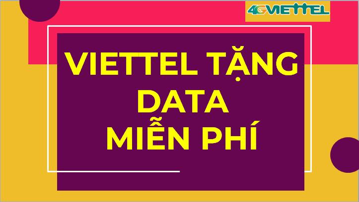Viettel tặng 7GB Miễn phí cho khách hàng