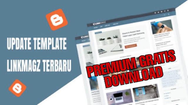 LinkMagz Update Terbaru Premium Gratis