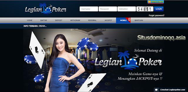Legianpoker.com Situs Poker Online Terpercaya Di Indonesia