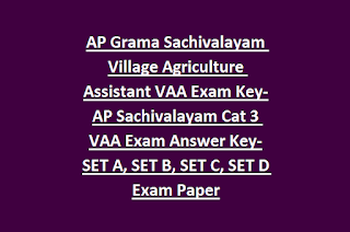 AP Grama Sachivalayam Village Agriculture Assistant VAA Exam Key-AP Sachivalayam Cat 3 VAA Exam Answer Key-SET A, SET B, SET C, SET D Exam Paper