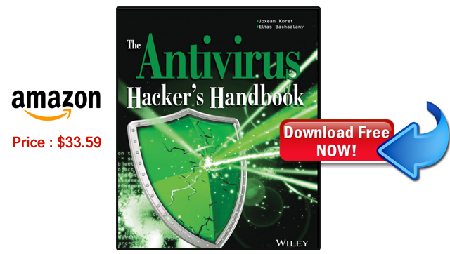 The Antivirus Hackers Handbook 1st Edition - IT Classes Online