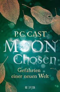 [Rezension] Moon Chosen 1: Gefährten einer neuen Welt – P. C. Cast
