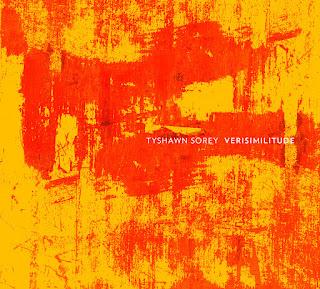 Tyshawn Sorey, Verisimilitude