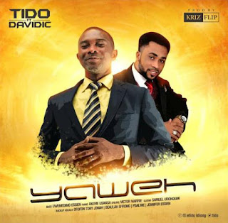 Download Music: Tido – Yahweh ft Davidic