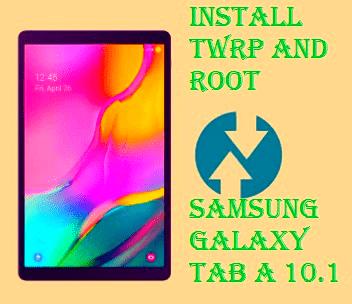 طريقة، تركيب ،وتثبيت، الروت ،والريكفري ،لجهاز ،How، to، Install، TWRP، and، Root، Samsung، Galaxy، Tab A 10.1، 2019