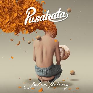 Pusakata - Jalan Pulang on iTunes
