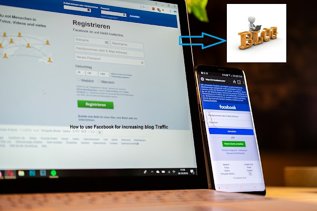 How to use Facebook for increasing blog Traffic