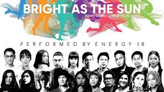 Lirik Lagu Asean Games 2018 Bright As The Sun Dunialiriklagu.info