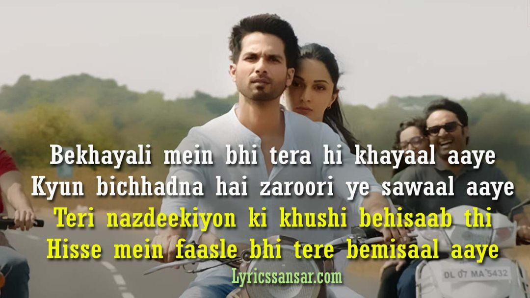 Bekhayali Lyrics Kabir Singh Sachet Tandon Feat Shahid Kapoor