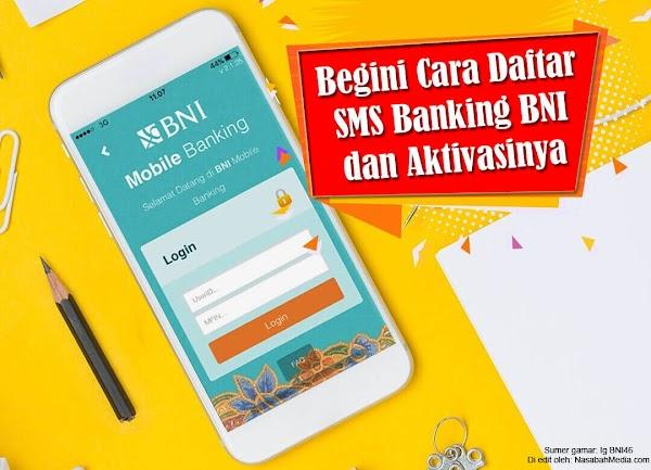 Cara Daftar SMS Banking BNI dan Aktivasinya dengan Mudah