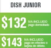 paquete dish junior