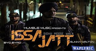 Issa jatt Lyrics Sunny Malton Sidhu Moose Wala