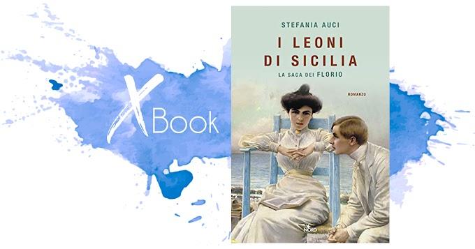 """""""I Leoni di Sicilia"""" di Stefania Auci (La saga dei Florio) - Casa Editrice Nord"""