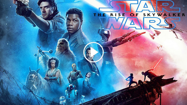 Star Wars The Rise Of Skywalker Full Hd Star Wars Episode Ix The Rise Of Skywalker 2019 Star Wars Episode Ix The Rise Of Skywalker 2019 Full Movie Free Hd 720px