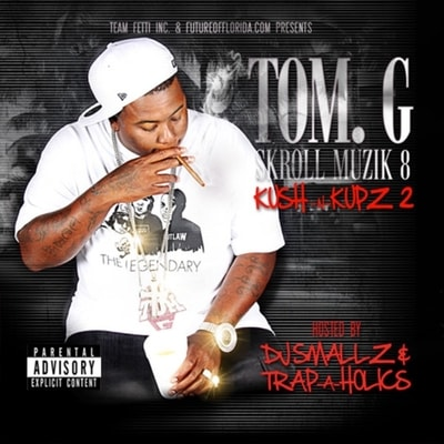 Tom G - Kush N Kupz 2 (2019) - Album Download, Itunes Cover, Official Cover, Album CD Cover Art, Tracklist, 320KBPS, Zip album