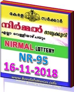 kerala lottery result from keralalotteries.info 16/11/2018, kerala lottery result 16.11.2018, kerala lottery results 16-11-2018, nirmal lottery NR 95 results 16-11-2018, nirmal lottery NR 95, live nirmal   lottery NR-95, nirmal lottery, kerala lottery today result nirmal, nirmal lottery (NR-95) 16/11/2018, NR 95, NR 95, nirmal lottery NR95, nirmal lottery 16.11.2018,   kerala lottery 16.11.2018, kerala