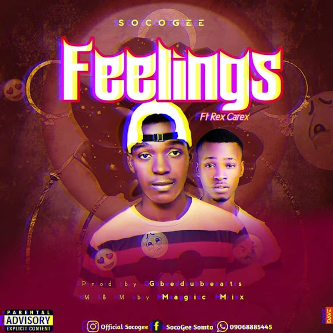 [Music] Socogee ft Rex Carex  - Feelings.mp3