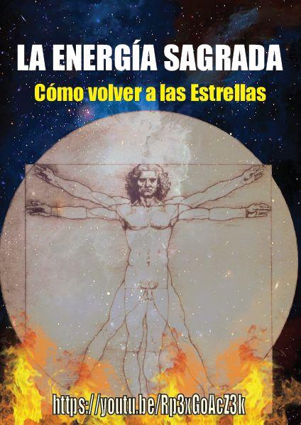 La Energía Sagrada. El Camino a las Estrellas