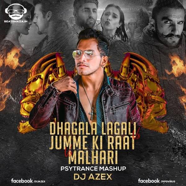 Dhagala Lagali vs Jumme Ki Raat vs Malhari (Psytrance Mashup) - DJ AZEX