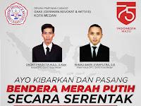 GAAS Kota Medan: Ayo Kibarkan Dan Pasang Bendera Merah Putih Serentak 1- 31 Agustus 2020