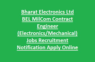 Bharat Electronics Ltd BEL MilCom Contract Engineer (Electronics, Mechanical) Jobs Recruitment Notification Apply Online