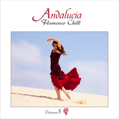 Artist: VA Title Of Album: Andalucia Flamenco Chill Vol 5 Year Of Release: 2015