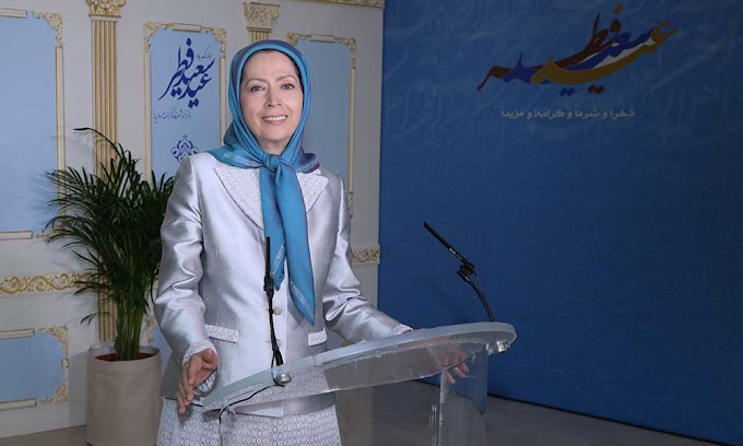 Maryam Rajavi : Eid al-Fitr, the promise of liberation from the yoke of the mullahs