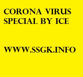 CORONA VIRUS SPECIAL BY ICE