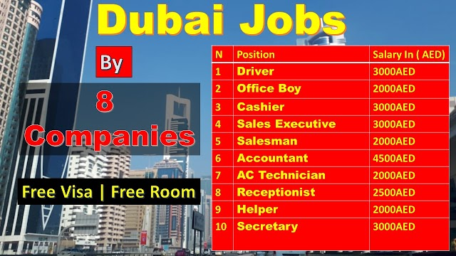 Jobs In Dubai 2020 | By 8 Companies In All Over UAE |