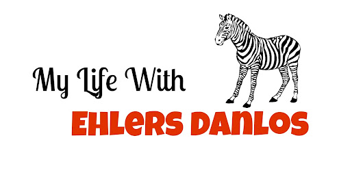My Life With Ehlers Danlos