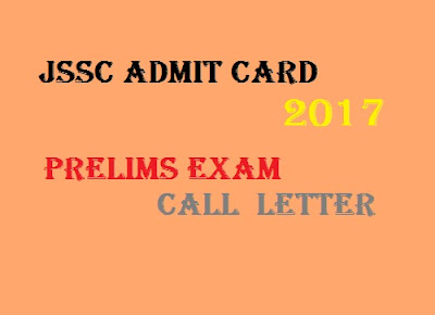 Jharkhand Staff Selection Commission JSSC Admit Card 2017