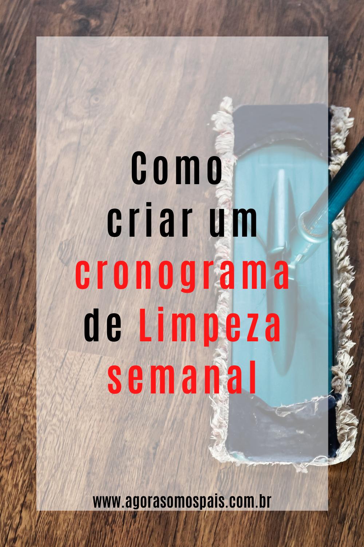 COMO CRIAR UM CRONOGRAMA DE LIMPEZA SEMANAL