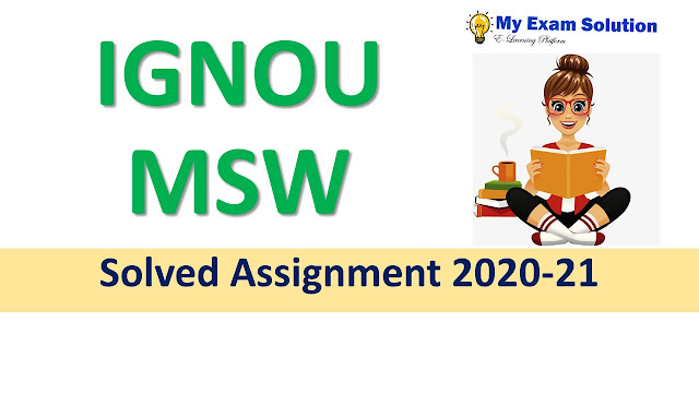 IGNOU MSW Solved Assignment 2020-21