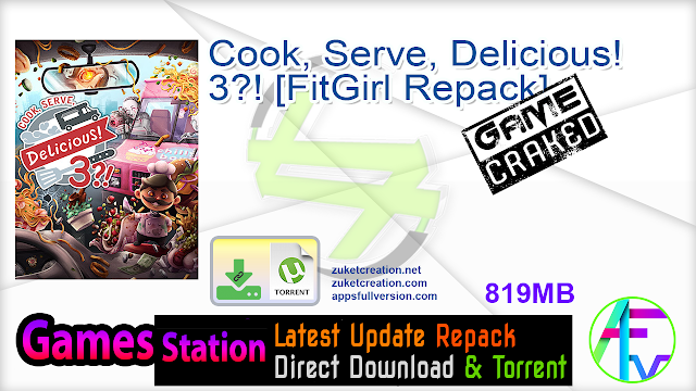 Cook, Serve, Delicious 3 [FitGirl Repack]