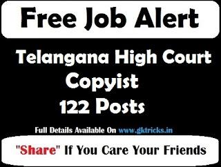 Telangana High Court Copyist 122 Posts