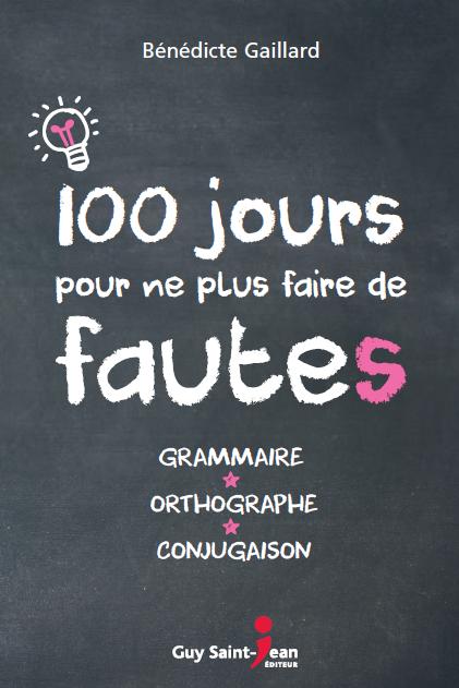 Telecharger 100 Jours Pour Ne Plus Faire De Fautes Pdf