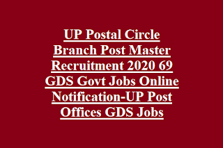 UP Postal Circle Branch Post Master Recruitment 2020 69 GDS Govt Jobs Online Notification-UP Post Offices GDS Jobs