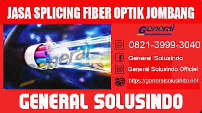 Jasa splicing fiber optic jombang jawa timur