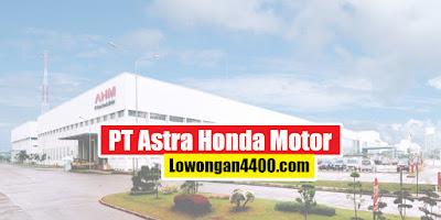 Operator Produksi PT. Astra Honda Motor 2020