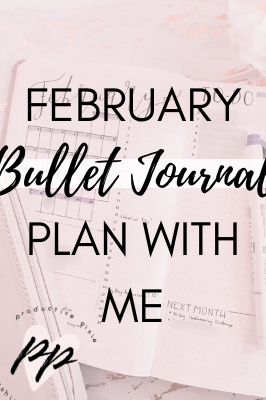 Plan With Me February Bullet Journal Layouts