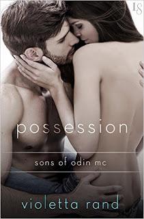 Possession: A Sons of Odin Novel (Sons of Odin MC) by Violetta Rand