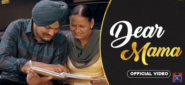 DEAR MAMA LYRICS - SHIDU MOOSE WALA